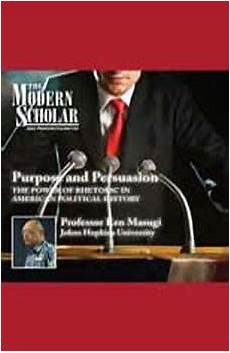 download purpose and persuasion the power of rhetoric in political history the power of