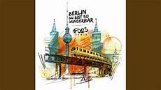 Berlin Du Bist So Wunderbar Remix
