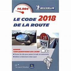 tests code de la route 2018 code de la route michelin edition 2018 broch 233 collectif achat livre fnac