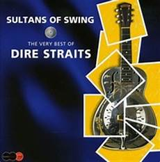 sultans of swing by dire straits dire straits sultans of swing the best of deluxe