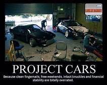 Project Cars Because Clean Fingernails Free Weekends