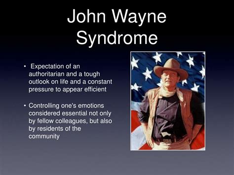 John Wayne Syndrome