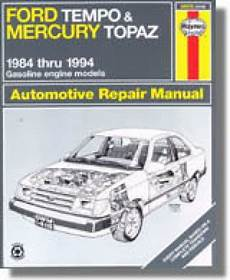 car repair manual download 1985 mercury topaz parking system haynes ford tempo mercury topaz 1984 1994 auto repair manual