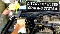 how does a cars engine work 2003 land rover freelander engine control land rover discovery 4 0 how to bleed cooling system antifreeze youtube