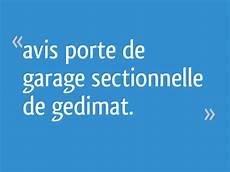 id garage avis avis porte de garage sectionnelle de gedimat