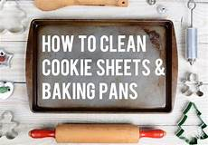 how to clean baking sheets kitchensanity