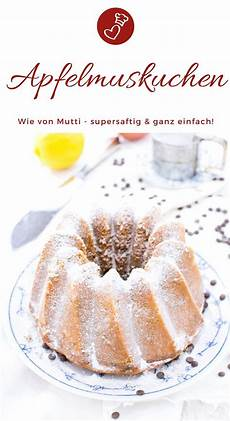 Apfelmuskuchen Rezept Saftiger Kuchen Als Gugelhupf Mit