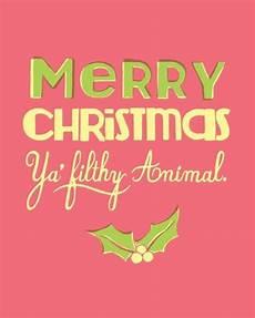 classic merry christmas ya filthy animal christmas printables free christmas printables