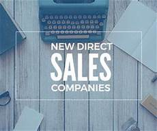 new direct sales companies on their way up direct sales companies direct sales direct sales