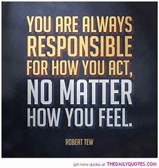 non responsable 49 responsibility quotes and sayings about being
