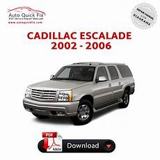 service repair manual free download 2006 cadillac escalade ext user handbook cadillac escalade pdf service repair manual 2002 2003 2004 2005 2006 pdf factory repair manuals