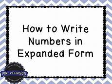 writing numbers in expanded form mr pearson teaches 3rd grade youtube
