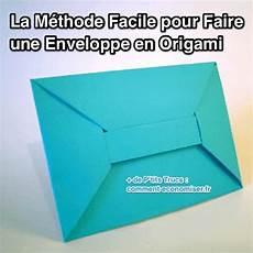 comment faire des enveloppes comment faire une enveloppe en origami facilement