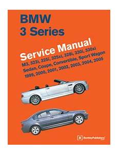 motor repair manual 2003 bmw 3 series on board diagnostic system bmw repair manual bmw 3 series e46 1999 2005 bentley publishers repair manuals and