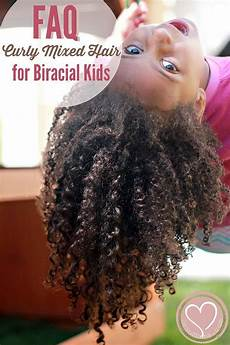 faqs how to manage curly biracial hair biracial kids hair care and hair styles mixed hair