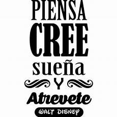 Sticker Citation Piensa Cree Suena Y Atrevete Walt