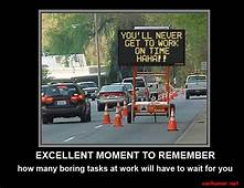 Work Humor  Jam Car Joke Funny Traffic Late