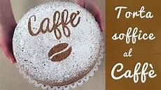rotolo al caffe fatto in casa da benedetta 17 best images about fatto in casa da benedetta on pinterest