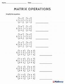 spelling matrix worksheets 22471 need practice with matrix operations print out this worksheet and use mathway to check