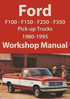 old car repair manuals 1995 ford f350 auto manual ford f series f100 f150 f250 f350 1980 1995 workshop manual ford f series ford classic car