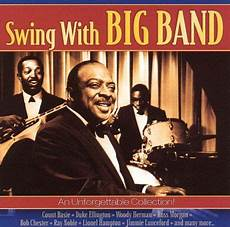 big band swing swing with big band various artists songs reviews