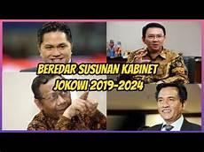 Jakari Malvorlagen Hari Ini Beredar Susunan Kabinet Jokowi 2019 Berita Terbaru Hari