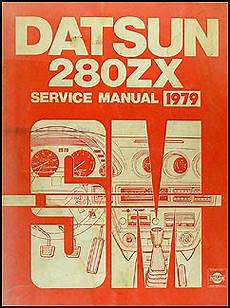 best car repair manuals 1979 nissan 280zx instrument cluster 1979 datsun 280zx repair shop manual