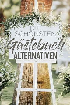 Hochzeit Gästebuch Ideen - die sch 246 nsten hochzeits g 228 stebuch alternativen hochzeits