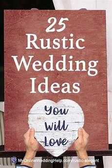 25 Rustic Wedding Ideas You Will