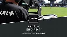 canal direct regarder canal plus live sur