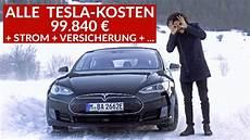 Was Kostet Ein Tesla - was kostet das tesla model s wirklich tesla fahrer nennt