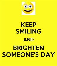Image result for Text to Brighten Someone's Day