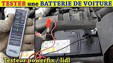 Tester Une Batterie De Voiture Testeur Batterie Lidl