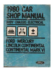 electric and cars manual 1994 lincoln continental on board diagnostic system 1980 ford mercury lincoln continental mark vi body chassis electrical shop manual