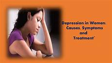 Depressionen Symptome Frau - depression in causes symptoms and treatment