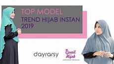Terbaru Trend Model Jilbab Instan 2019