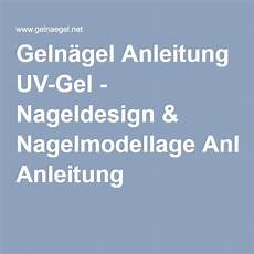 geln 228 gel anleitung in 2020 nagelmodellage nagel gel