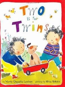 children s picture books twins two is for twins by wendy cheyette lewison