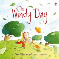 children s picture books about environment the windy day at usborne children s books