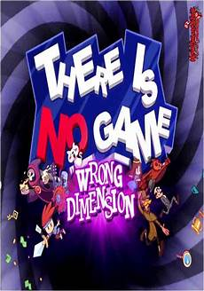 there is no game wrong dimension free download pc game