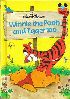 Winnie Pooh Malvorlagen Novel Walt Disney S Winnie The Pooh And Tigger Too Classic Book