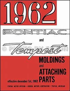 manual repair autos 1961 pontiac tempest spare parts catalogs 1962 pontiac body molding and clips parts catalog reprint