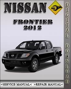 service repair manual free download 2005 nissan frontier on board diagnostic system 2012 nissan frontier factory service repair manual download manua