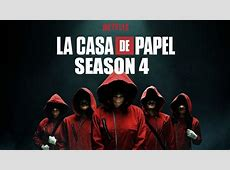 money heist season 4 news