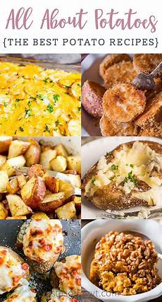 types of potatoes and best potato recipes tastes of lizzy t