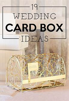 Wedding Card Box Ideas 19 wedding gift card box ideas