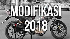 Modifikasi Fu 2018 by Modifikasi 2018 Satria Fu Gue 63 Saatnya Berubah