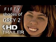 fifty shades of grey trailer fifty shades of grey 2 trailer 2 german 2017 auf