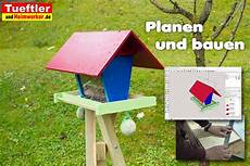 Futterhaus Selber Bauen - vogelfutterhaus selber bauen bauanleitung f 252 r