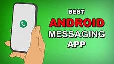 best instant messaging 10 best android messaging app 2018